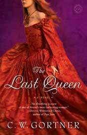 The Last Queen -- C.W. Gortner