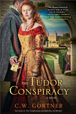 The Tudor's Conspiracy -- C.W. Gortner