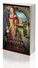 The Tudor's Consipiracy -- C.W. Gortner