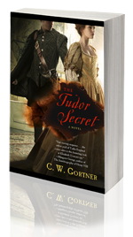 The Tudor Secret -- C.W. Gortner